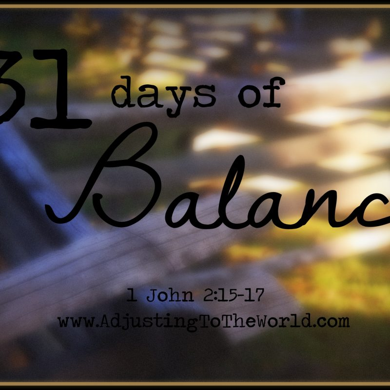 31 Days of Balance: Introduction (Day 1)