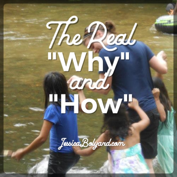 "The Real ""Why"" and ""How"""
