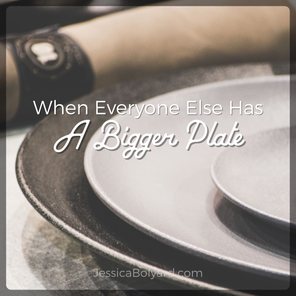 When Everyone Else Has A Bigger Plate