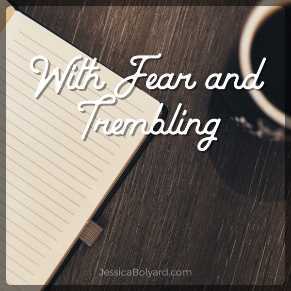 With Fear and Trembling