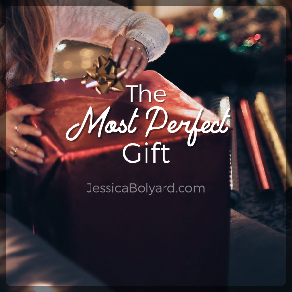 The Most Perfect Gift