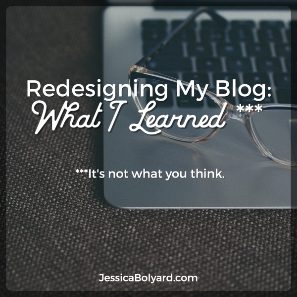 Redesigning My Blog: What I Learned (and Relearned)