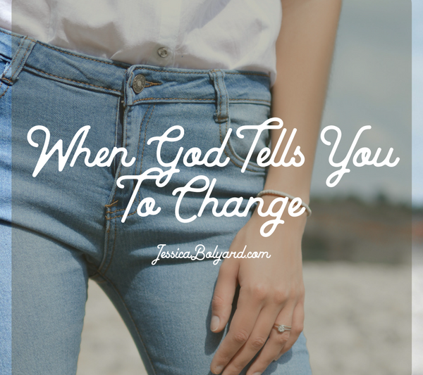 When God Tells You To Change